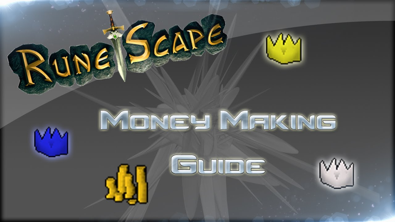 The runescape current: money-making guide 1. 0.