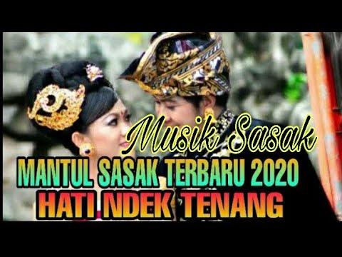 sasak-#terbaru-2020-#mantul-_hati-ndek-tenang-!!