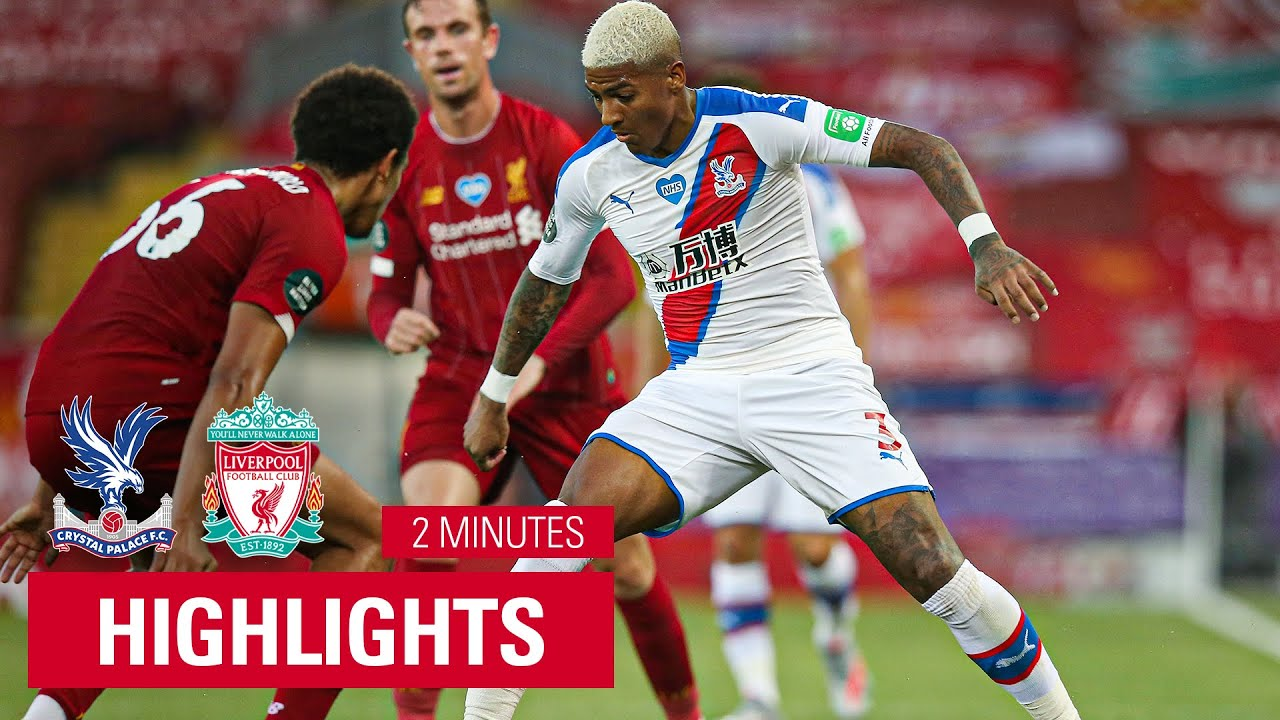 Download Liverpool 4-0 Crystal Palace | 2 Minutes