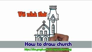 How to draw | Church Vẽ nhà thờ  🖌 | Dạy vẽ cơ bản