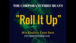 "Wiz Khalifa Type Instrumental 2015 : ""Roll It Up"""
