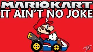 Mario Kart It Ain