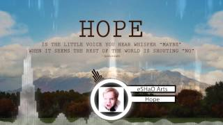 Hope - (Nadzieja) - eSHaO Arts - Emotional - Aimee Ozzy Osbourne Hip Hop Version [Barter Beat]