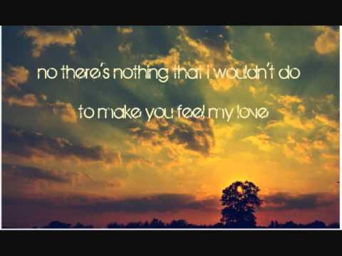 Make You Feel My Love by Adele {lyrics}