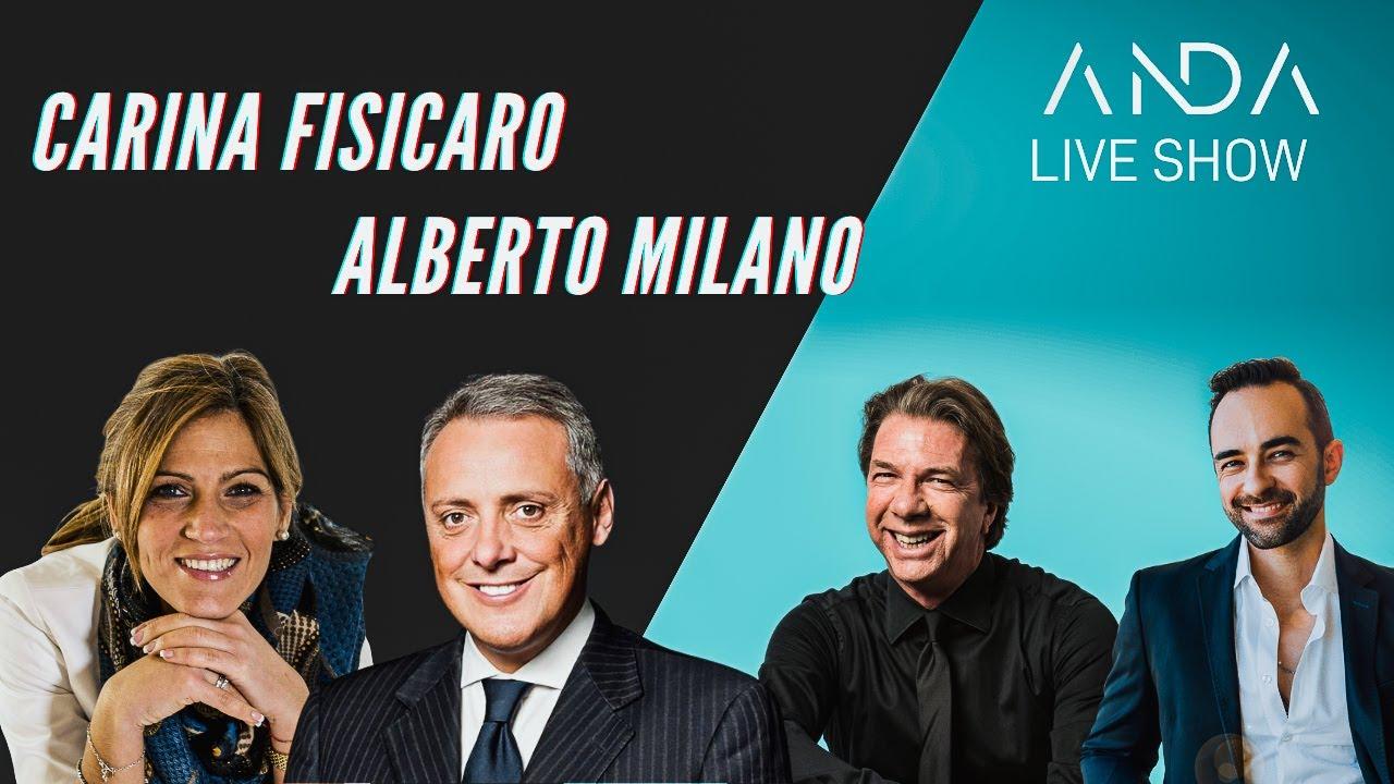 ANDA Live Show con Ospiti Alberto Milani & Carina Fisicaro