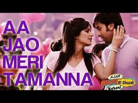 Aa Jao Meri Tamanna | English Translation | Ajab Prem Ki Ghazab Kahani Movie
