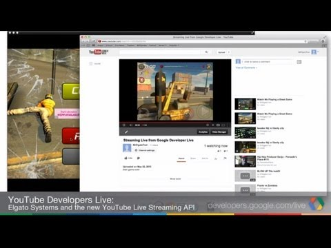 YouTube Developers Live: Elgato Systems and the new YouTube Live Streaming API
