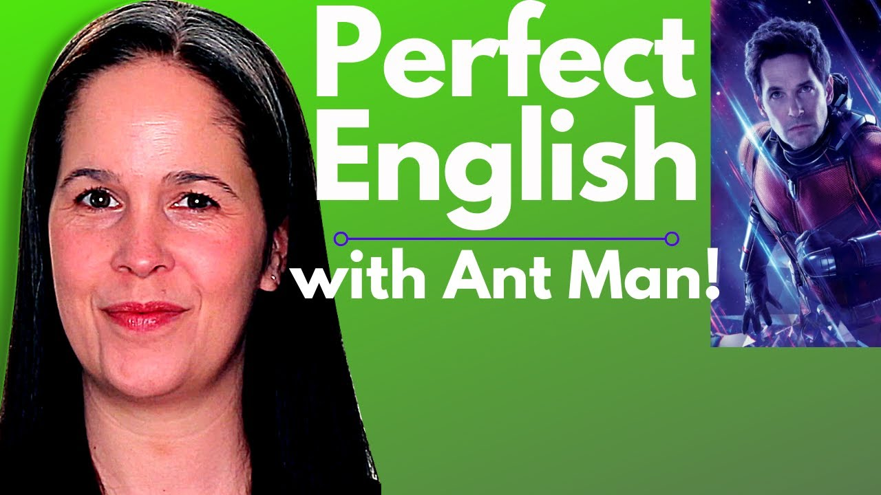 Learn English with Movies – Antman and The Wasp