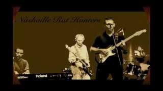 Nashville Rat Hunters - Enjoy the light