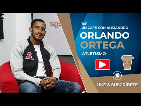 #UnCaféConAlejandro con Orlando Ortega