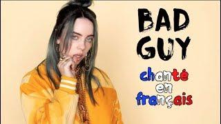 Billie Eilish - Bad guy (traduction en francais) COVER Frank Cotty