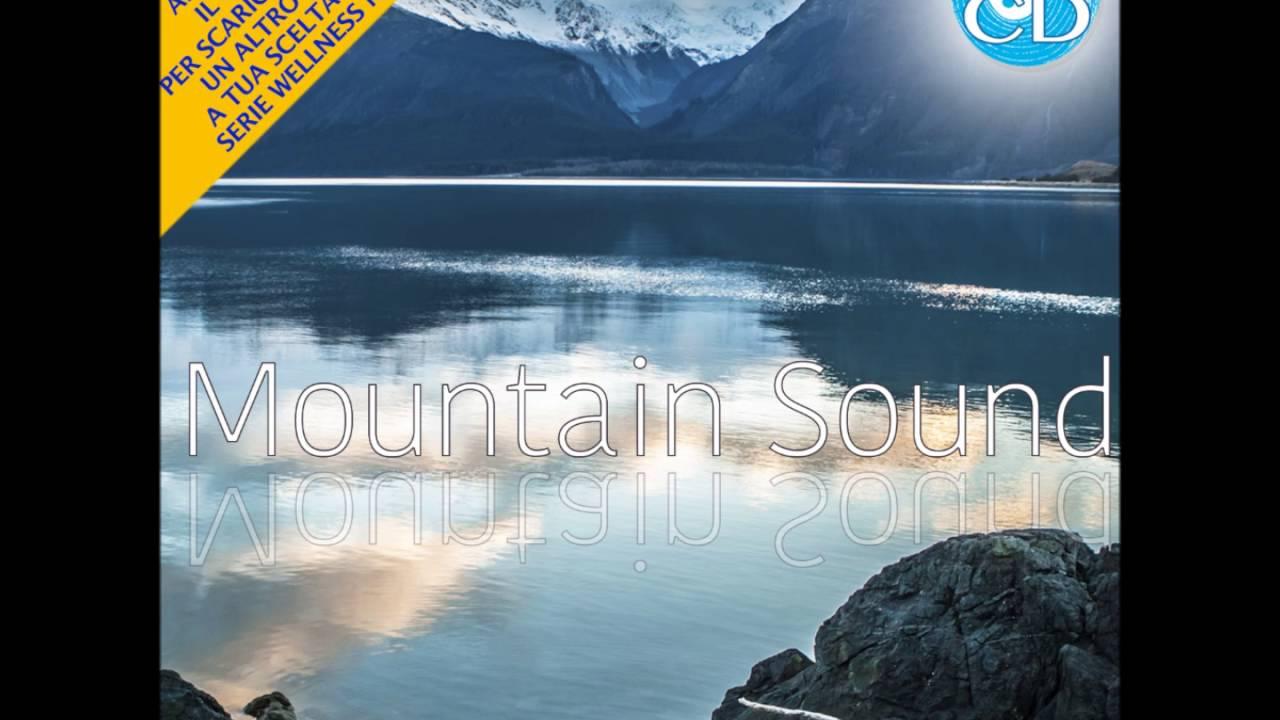 Mountain Sound : Musica di relax e suoni della natura
