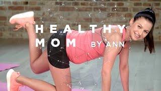 ZACZYNAMY! Healthy Mom by Ann
