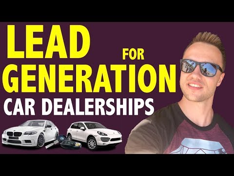 #1 WAY to Generate Leads for Car Dealerships