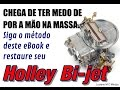 Video explicativo do eBook que ensina a restaurar o Holley BiJet