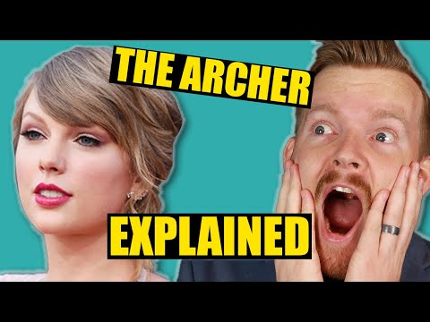 "Lyrics Explained: Taylor Swift ""The Archer"" 