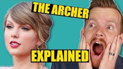 "Lyrics Explained: Taylor Swift ""The Archer"" | So Vulnerable!"