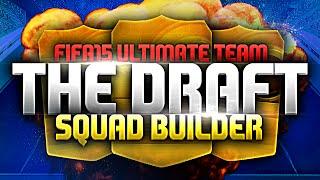 FIFA 15 | THE DRAFT SQUAD BUILDER! Thumbnail