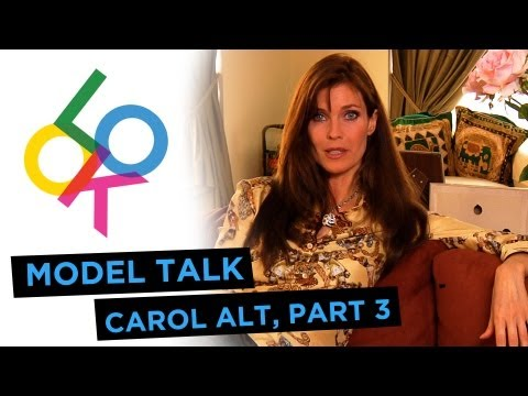 Carol Alt, Part 3: Model Talk