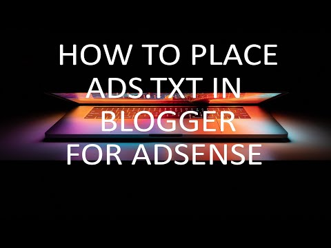 How to Add a ads.txt File in Blogger