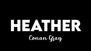 Download (10 HOURS) Conan Gray - Heather