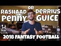 Derrius Guice or Rashaad Penny - Which Rookie RB Should You Draft? | 2018 Fantasy Football