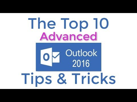 Top 10 Advanced Outlook 2016 Tips and Tricks