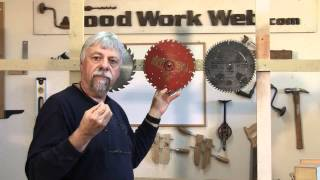 Comparing Saw Blade Quality - A Woodworkweb.com Woodworking Video