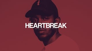 "(FREE) Kendrick Lamar Type Beat - ""Heartbreak"""