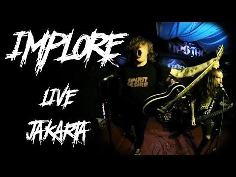 Implore - Live Jakarta