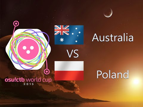 osu! Catch the Beat World Cup 2015 Round of 16 - Match F - Australia vs Poland