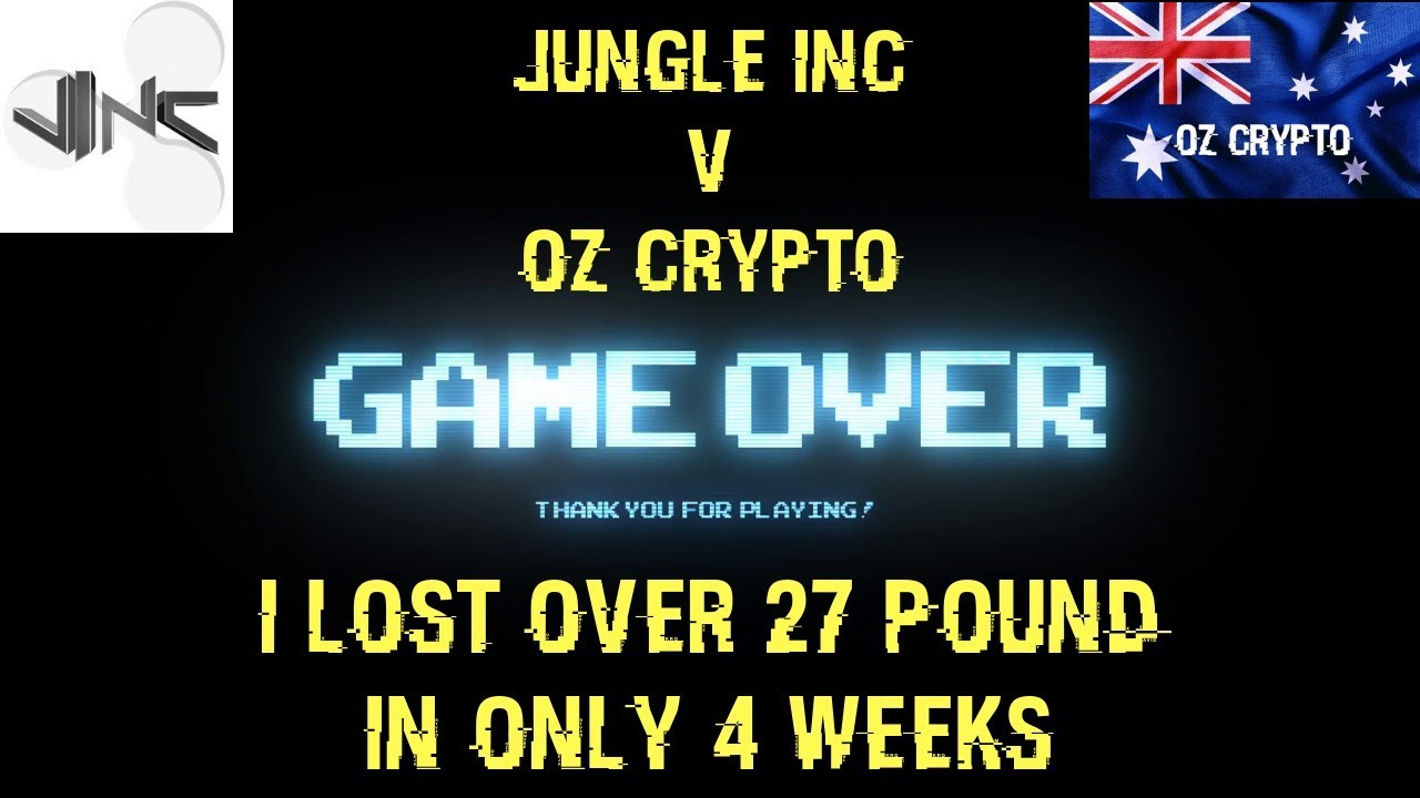 I Lost Over 27 Pounds In Only 4 Weeks Jungle Inc v Oz Crypto - Weight Loss  Competition