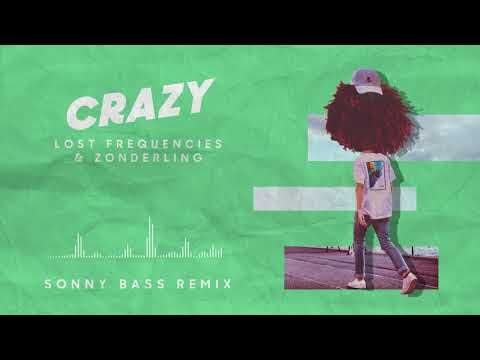 Lost Frequencies & Zonderling - Crazy (Sonny Bass remix)