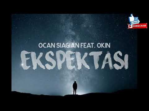 ocan-siagian-feat.-okin---ekspektasi-(lirik)