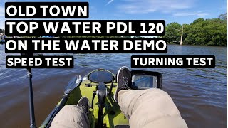 Download Old Town Topwater PDL 120 Speed and Turn Test On