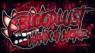 Bloodlust 100% by Knobbelboy (Extreme Demon)   Geometry Dash