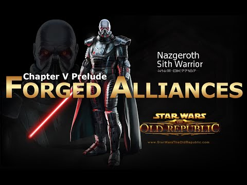 SWTOR: Chapter 5 Prelude - Forged Alliances: Sith Warrior Story
