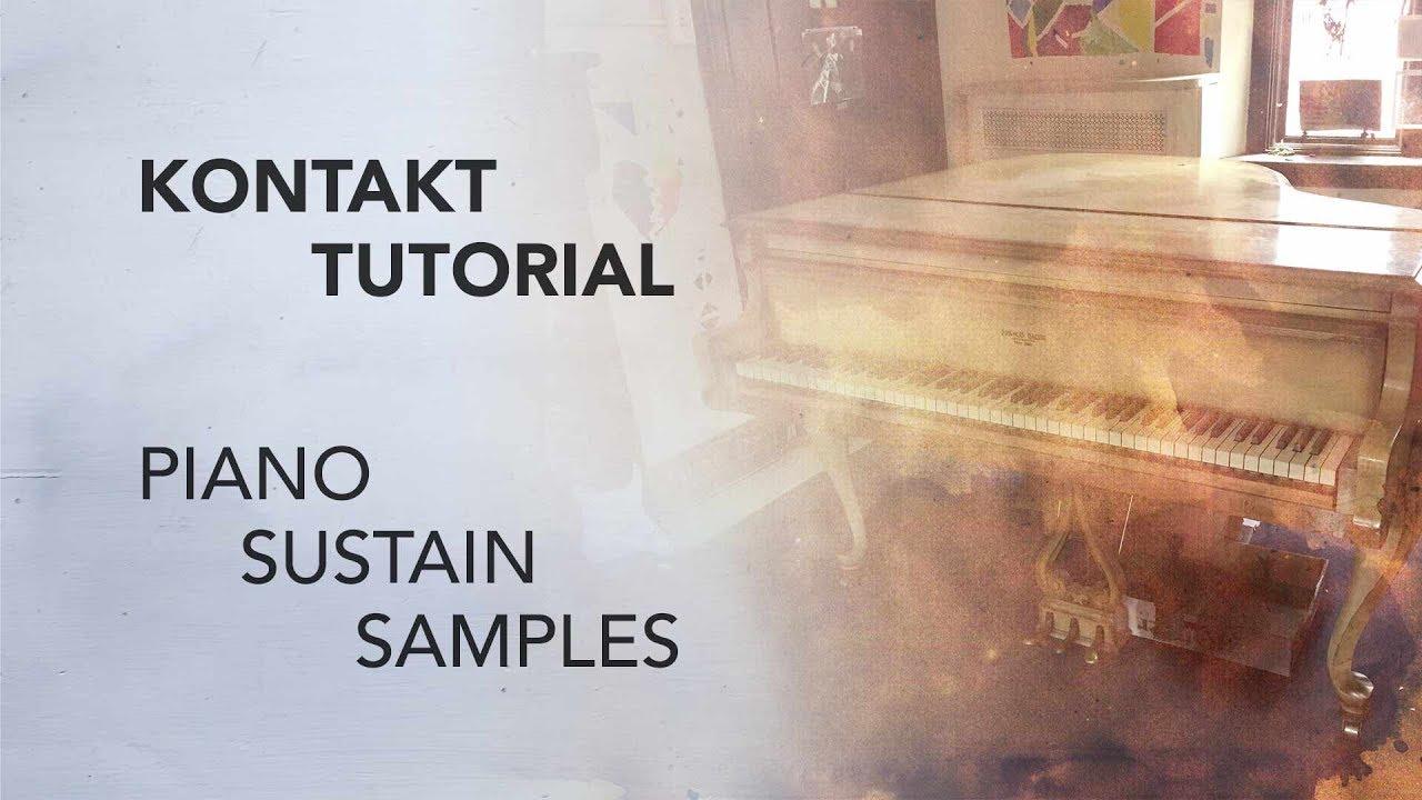 Kontakt Tutorial Piano Sustain Samples Free Piano Sample