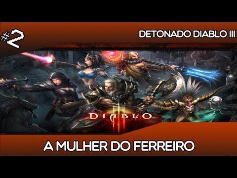 #2 Detonado Diablo III - a Mulher do Ferreiro