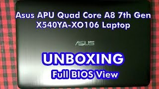 Asus X540YA - XO106 Laptop - Unboxing and BIOS view