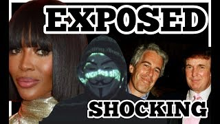 Anonymous Exp0ses Naomi Campbell, Trump, Oprah. Shocking Details.