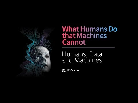Humans, Data, and Machines: What Humans Do That Machines Cannot