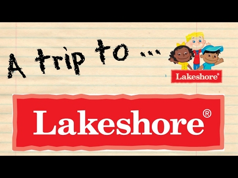 A trip to Lakeshore Learning Center