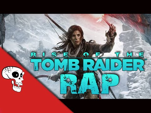 Rise of the Tomb Raider Rap by JT Music -