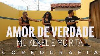 Baixar MC Kekel e MC Rita - Amor de Verdade  - Coreografia Companhia Chapa Dance