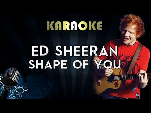 Ed Sheeran – Shape Of You   Karaoke  Instrumental  Cover Sing Along