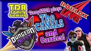 The Canals! (and carries) w DroydTDR - Roblox Dungeon Quest - Stream