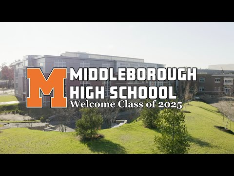 Middleborough High School: Welcome Class of 2025