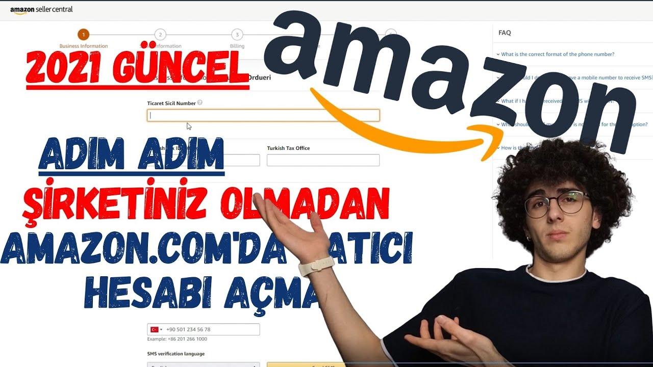 (2021 Güncel) Şirketiniz olmadan Amazon'da satıcı hesabı oluşturma, Amazon.com'da satıcı hesabı