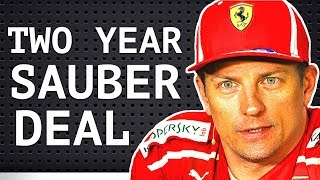 Kimi Signs Two-Year Sauber Deal - Charles Leclerc to Drive for Ferrari in 2019